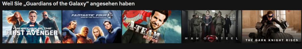 """Netflix Beispiel """"Weil Sie """"Guardians of the Galaxy"""" angesehen haben"""